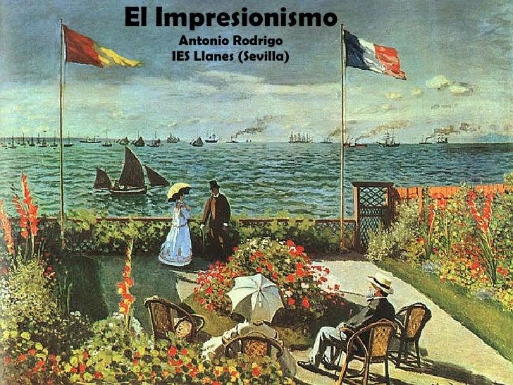 El Impresionismo Antonio Rodrigo IES Llanes (Sevilla)