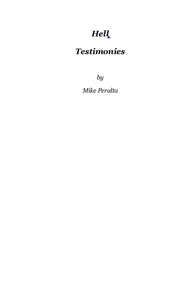Hell Testimonies by Mike Peralta