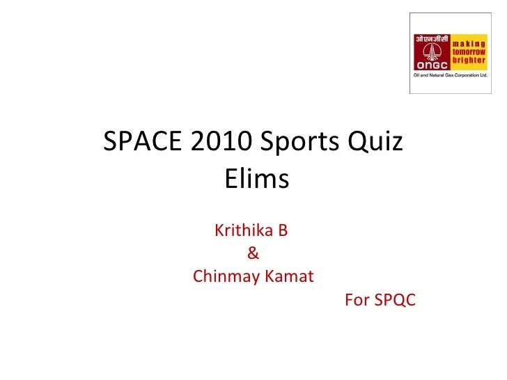 SPACE 2010 Sports Quiz  Elims Krithika B  & Chinmay Kamat For SPQC