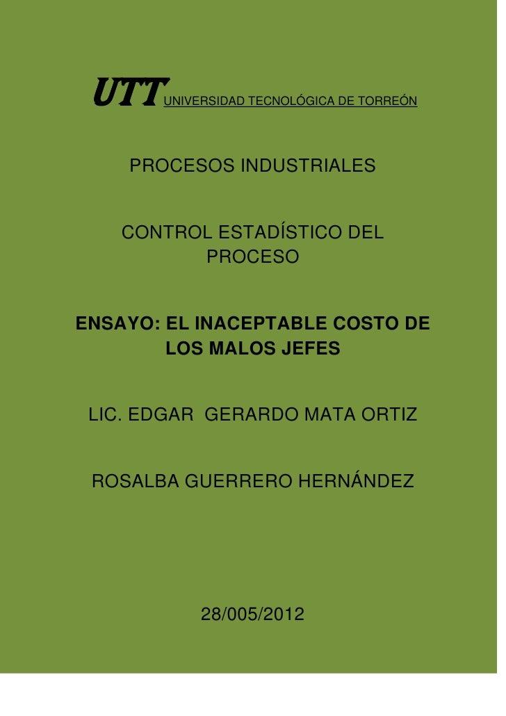 UTT   UNIVERSIDAD TECNOLÓGICA DE TORREÓN    PROCESOS INDUSTRIALES    CONTROL ESTADÍSTICO DEL          PROCESOENSAYO: EL IN...