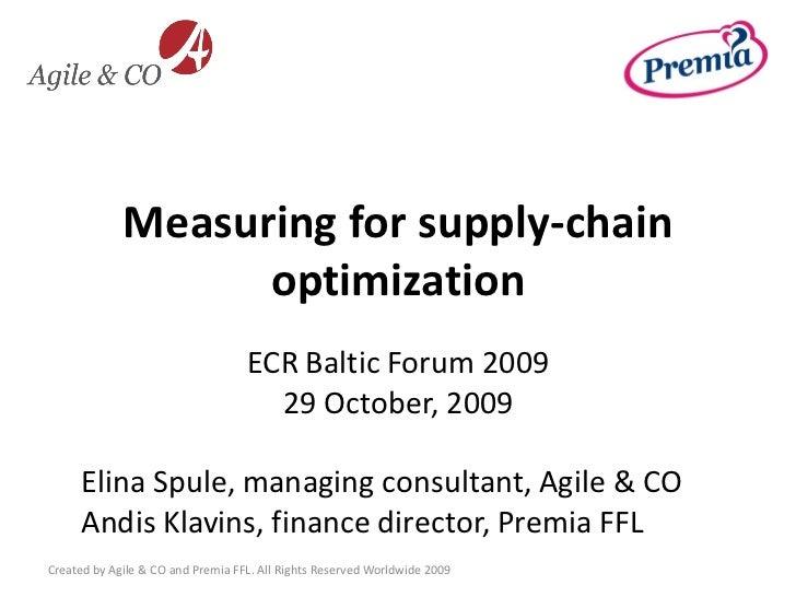 Measuring for supply-chain                    optimization                                    ECR Baltic Forum 2009       ...