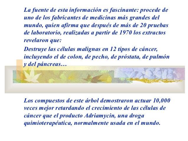 La fuente de esta información es fascinante: procede deuno de los fabricantes de medicinas más grandes delmundo, quien afi...