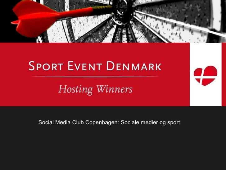 Kommunikation og pressearbejde Social Media Club Copenhagen: Sociale medier og sport