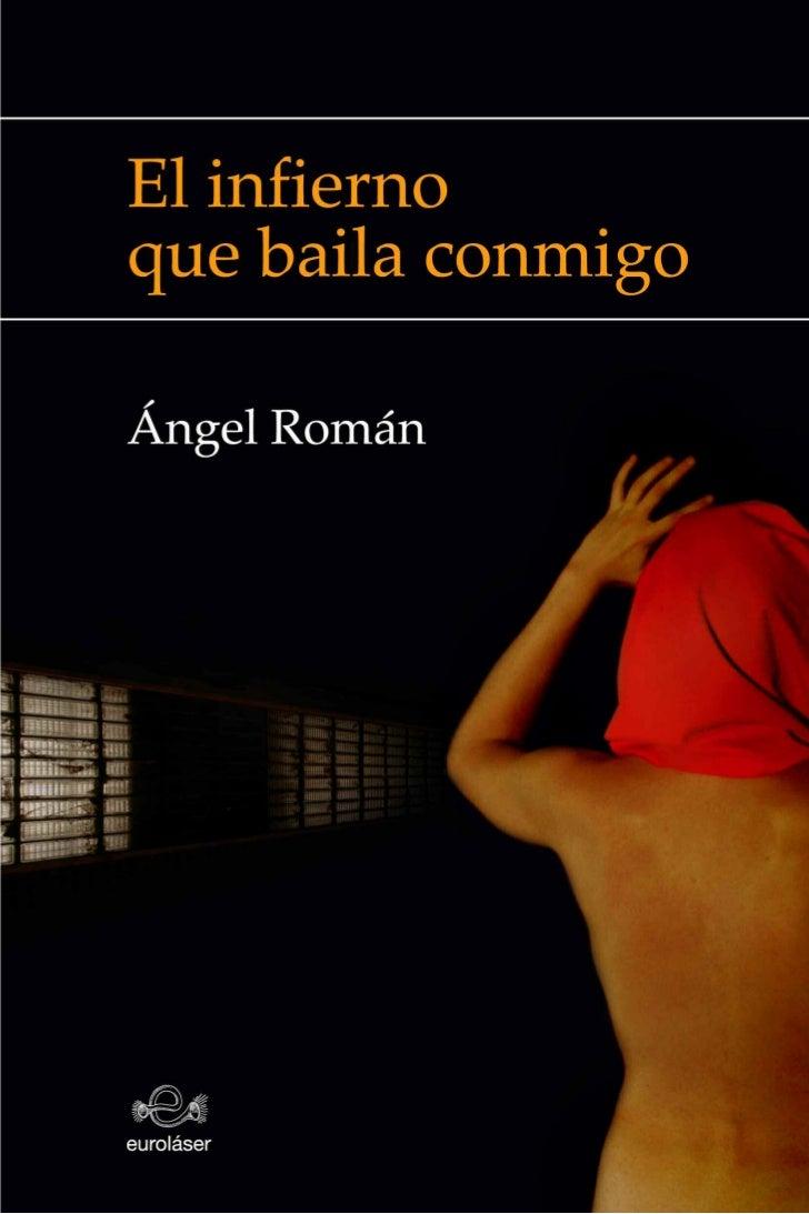 Ángel RománEl infierno que baila       conmigo