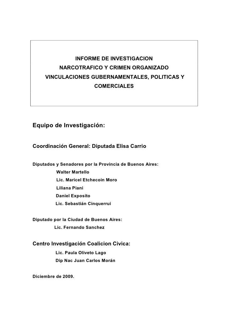 INFORME DE INVESTIGACION            NARCOTRAFICO Y CRIMEN ORGANIZADO      VINCULACIONES GUBERNAMENTALES, POLITICAS Y      ...