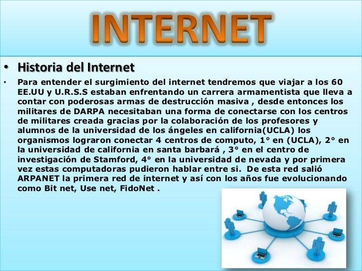 • Importancia del Internet•   Desde que DARPA decidió llevar a Internet al mundo. La    internet a sido muy importante tan...