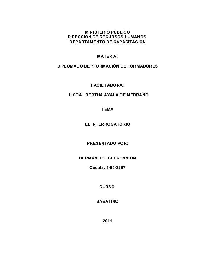 "MINISTERIO PÚBLICO   DIRECCIÓN DE RECURSOS HUMANOS    DEPARTAMENTO DE CAPACITACIÓN               MATERIA:DIPLOMADO DE ""FOR..."