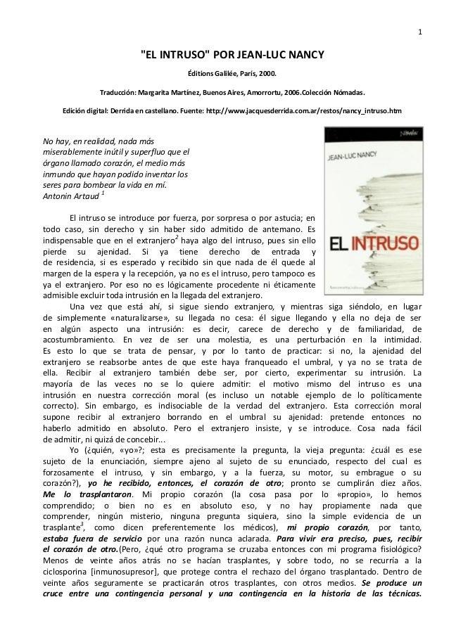"""1 """"EL INTRUSO"""" POR JEAN-LUC NANCY Éditions Galilée, París, 2000. Traducción: Margarita Martínez, Buenos Aires, Amorrortu, ..."""