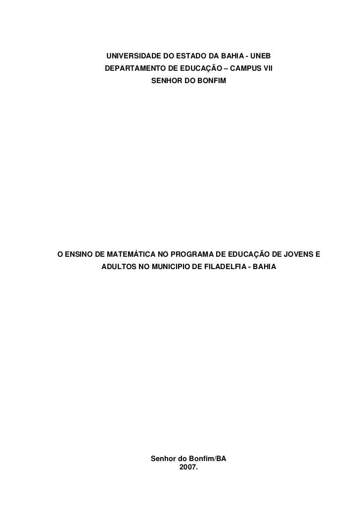 UNIVERSIDADE DO ESTADO DA BAHIA - UNEB          DEPARTAMENTO DE EDUCAÇÃO – CAMPUS VII                    SENHOR DO BONFIMO...