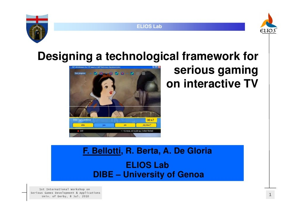 ELIOS Lab        Designing a technological framework for                            serious gaming                        ...