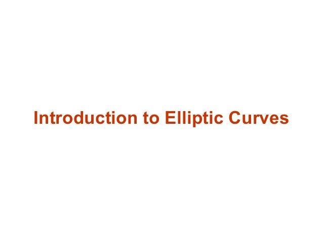 elliptical curve cryptography Elliptic curve cryptography in practice joppe w bos1, j alex halderman2, nadia heninger3, jonathan moore, michael naehrig1, and eric wustrow2.