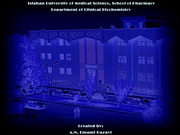 Isfahan University of Medical Science, School of Pharmacy         Immunochemistry                                         ...