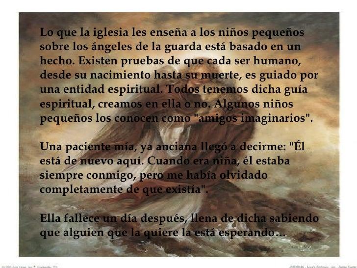 Lo que la iglesia les enseña a los niños pequeños sobre los ángeles de la guarda está basado en un hecho. Existen pruebas ...