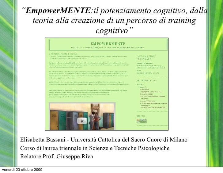 """""""EmpowerMENTE:il potenziamento cognitivo, dalla             teoria alla creazione di un percorso di training              ..."""