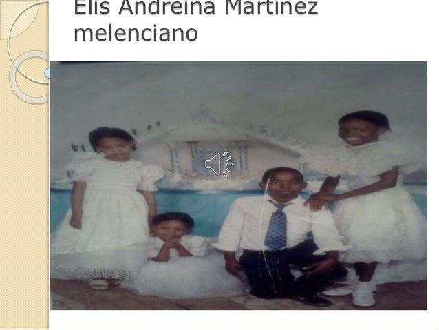 Elis Andreina Martínez melenciano