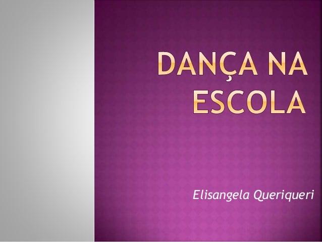 Elisangela Queriqueri