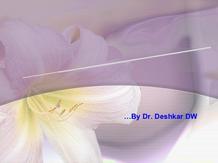 Enzyme-Linked ImmunoSorbant Assay … By Dr. Deshkar DW