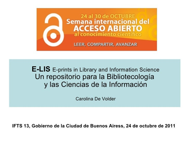E-LIS  E-prints in Library and Information Science Un repositorio para la Bibliotecología  y las Ciencias de la Informació...