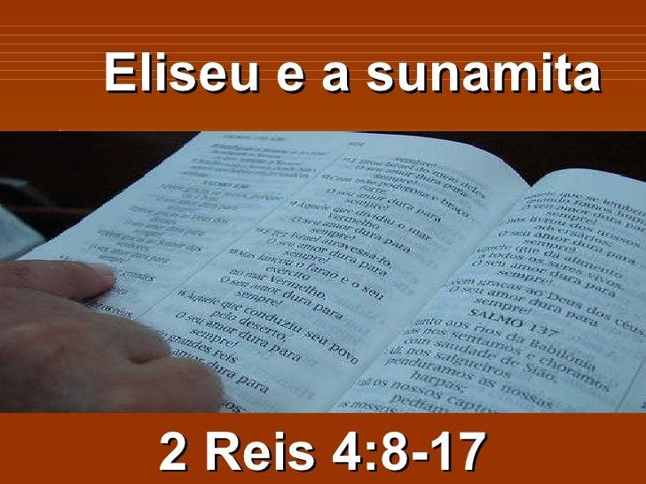 Eliseu e a sunamita 2 Reis 4:8-17