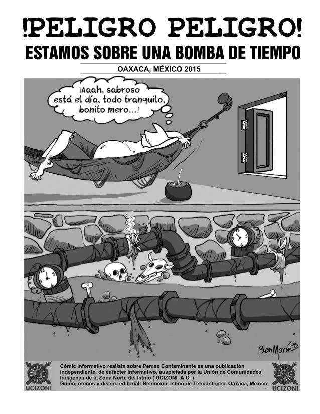 !PELIGRO PELIGRO!  ESTAMOS SDBBE UNA BOMBA DE TIEMPO  OAXACA,  MEXICO 2015  much.  saloroso estci el.  olia,  toolo tmnoiu...