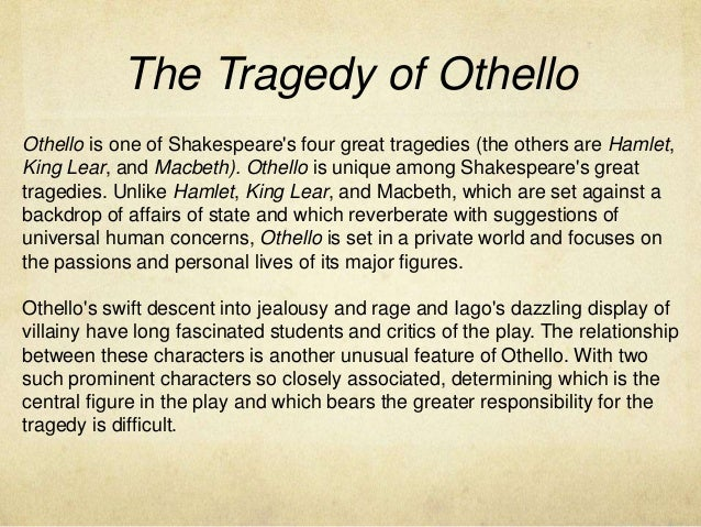 othello as a tragedy of character Online study guide for othello: a level, genre, structure & language othello as tragedy.