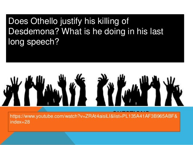 Othello – focus on Desdemona and Emilia's contrasting views of marriage