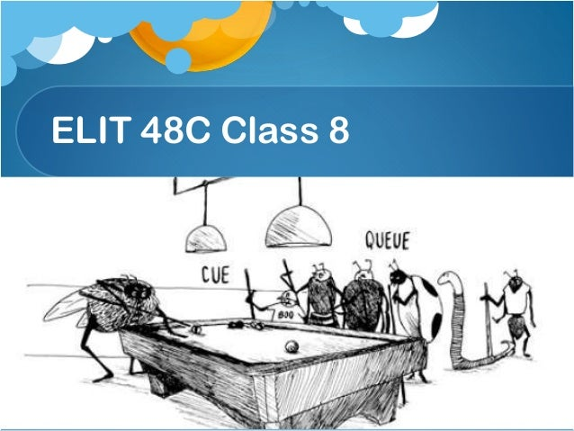 ELIT 48C Class 8 Class # 9