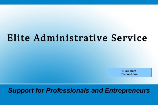 Elite Administrative Service Click here To continue  Support for Professionals and Entrepreneurs