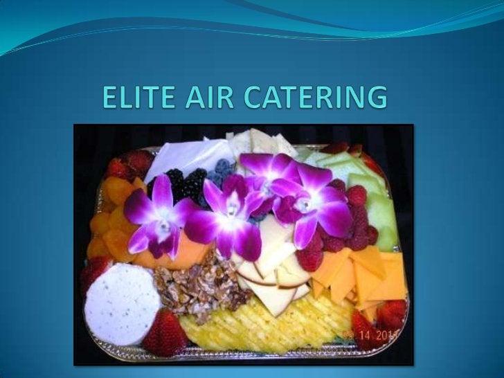 ELITE AIR CATERING<br />