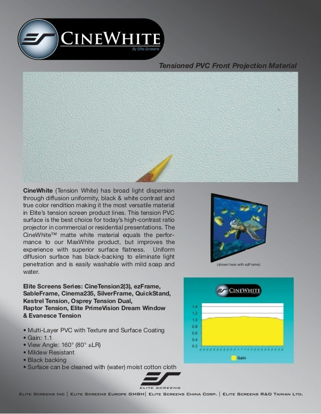 Tensioned PVC Front Projection Material  CineWhite (Tension White) has broad light dispersion through diffusion uniformity...