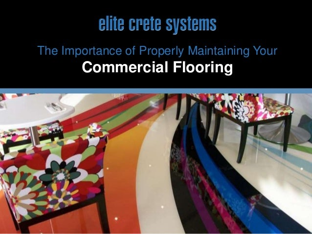 The Importance of Properly Maintaining Your Commercial Flooring
