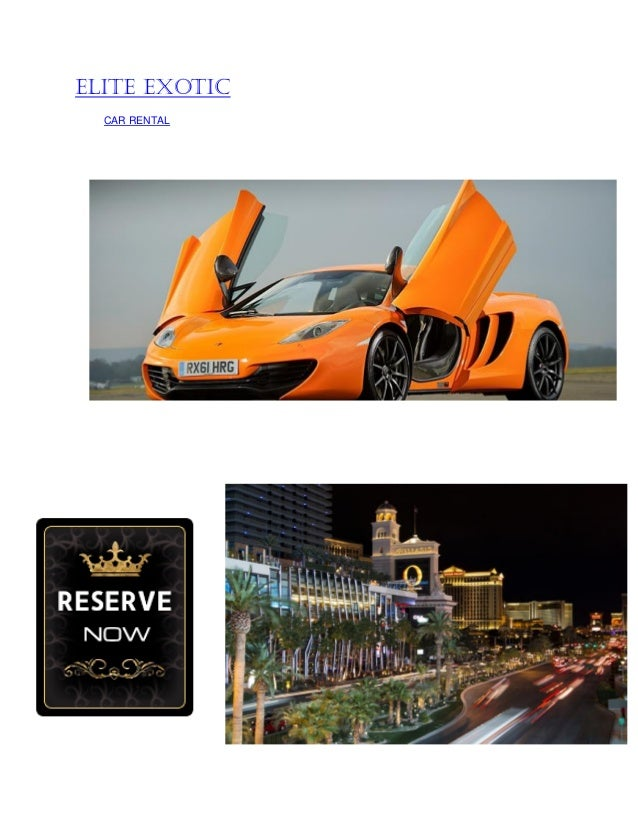 Elite Exotic Car Rentals Car Rental Deals Las Vegas