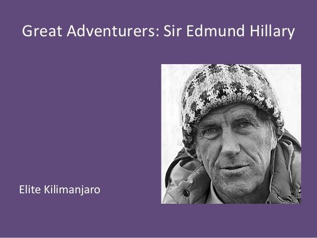 Great  Adventurers:  Sir  Edmund  Hillary  Elite  Kilimanjaro