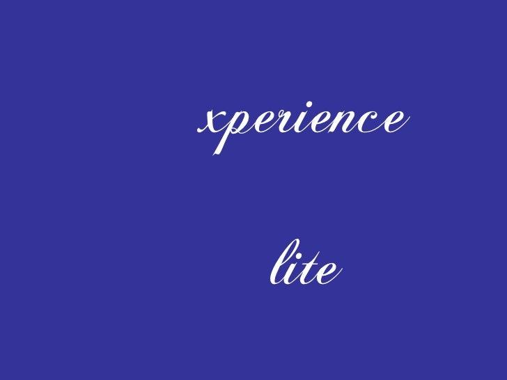 xperience lite