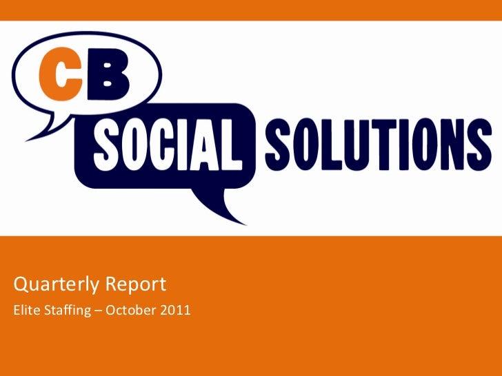 Quarterly ReportElite Staffing – October 2011