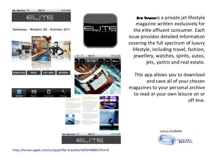 Elite Traveler  is a private jet lifestyle magazine written exclusively for the elite affluent consumer. Each issue provid...