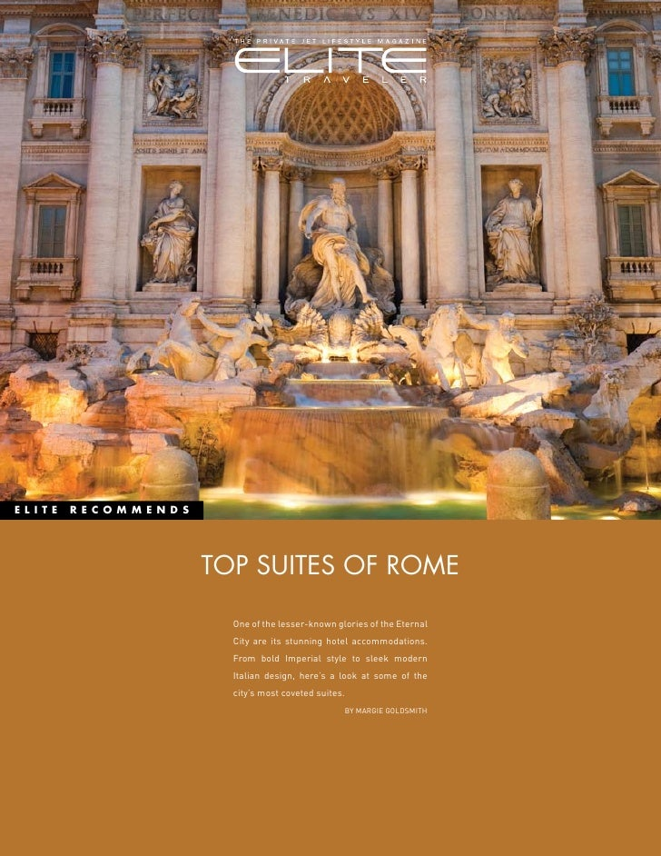 ELITE   RECOMMENDS                          TOP SUITES OF ROME                         One of the lesser-known glories of ...