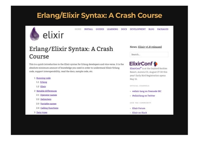 Erlang/Elixir Syntax: A Crash CourseErlang/Elixir Syntax: A Crash Course