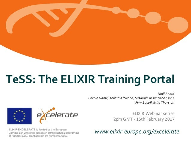www.elixir-europe.org/excelerateELIXIR-EXCELERATE is funded by the European Commission within the Research Infrastructures...