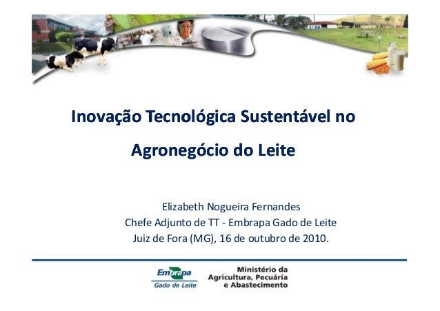 InovaçãoInovação TecnológicaTecnológica SustentávelSustentável nono AgronegócioAgronegócio dodo LeiteLeiteAgronegócioAgron...