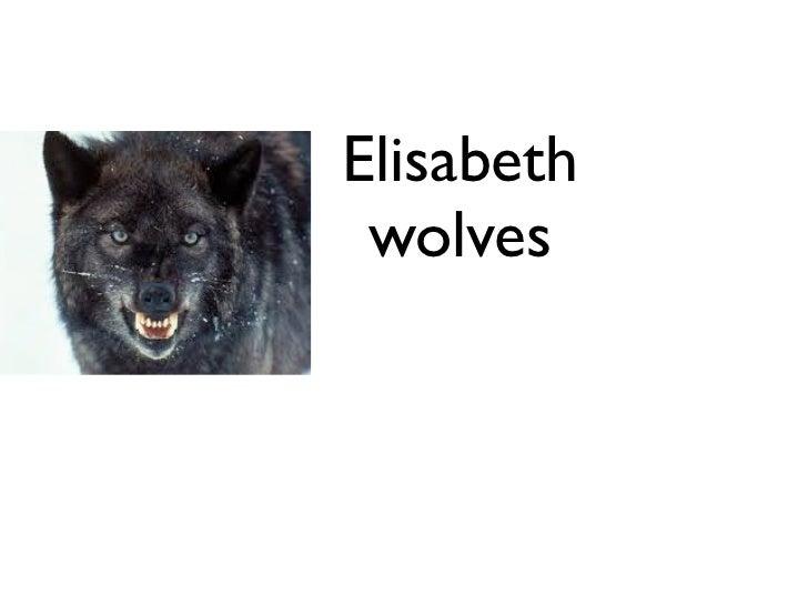 Elisabeth wolves