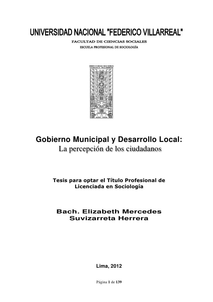 ESCUELA PROFESIONAL DE SOCIOLOGÍAGobierno Municipal y Desarrollo Local:     La percepción de los ciudadanos    Tesis para ...