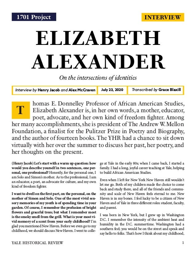 INTERVIEW ELIZABETH ALEXANDER On the intersections of identities Interview by Henry Jacob and Alex McCraven Transcribed by...