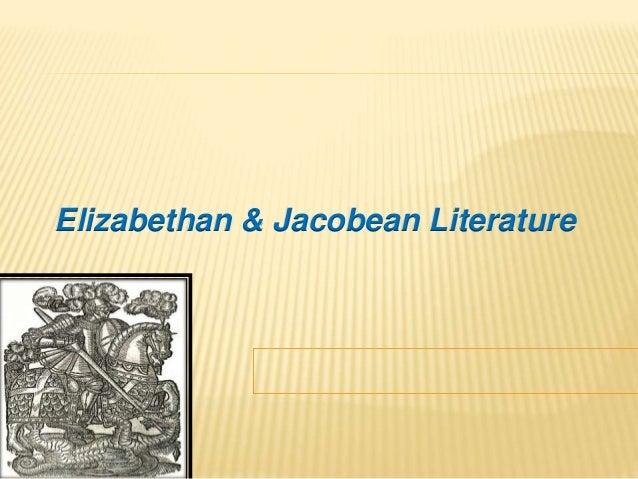 Elizabethan & Jacobean Literature