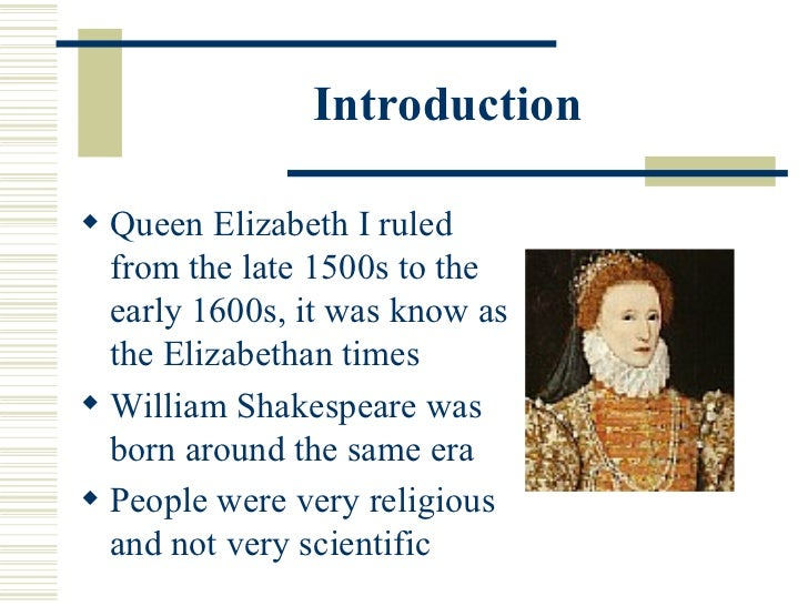 an introduction to the history of the elizabethan period Elizabethan poetry, as the name suggests, comprises the poetry written during the reign of queen elizabeth iof englandthe elizabethan age, which spanned from 1558 to 1603, was a golden period in the history of english literature.