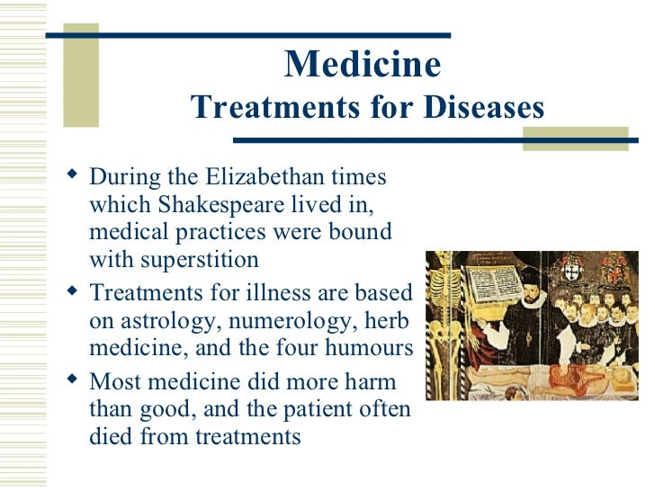 Elizabethan Era: Diseases and medicines