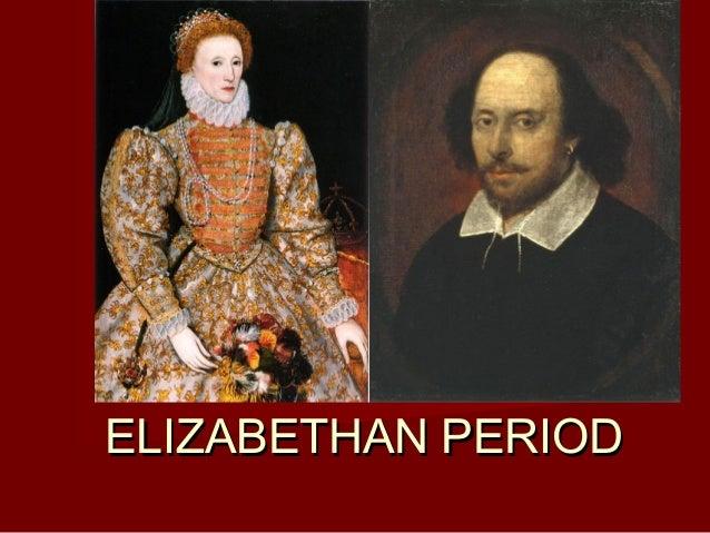 ELIZABETHAN PERIODELIZABETHAN PERIOD 1558-16031558-1603
