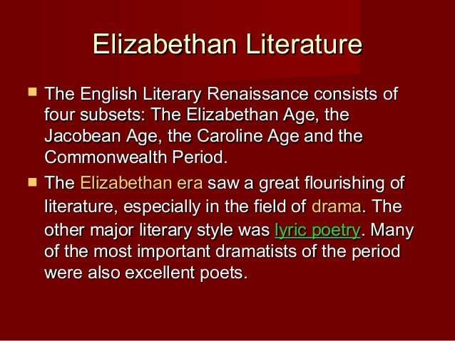 english renaissance literature Explore one of the most exciting periods of english literature and history  the  ma in renaissance literature 1500-1700 is an intensive and exciting survey of.