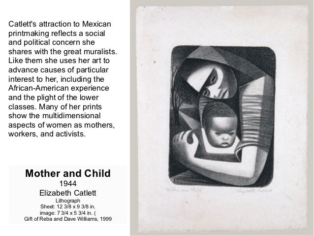 Catletts attraction to Mexicanprintmaking reflects a socialand political concern sheshares with the great muralists.Like t...