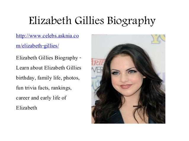Elizabeth Gillies Biography | Biography Of Elizabeth Gillies